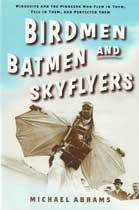 Birdmen Batmen and Skyflyers