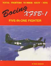 Naval Fighters Number Sixty-Five: Boeing X78B-1 - Five-in-one Fighter