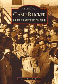Camp Rucker During WWII (Alabama)