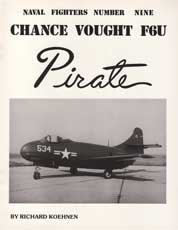 Naval Fighters Number Nine: Chance Vought F6U Pirate