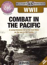 DVD: Military Heritage: WWII - Combat in the Pacific - A Comprehensive set of the best films on the War in the Pacific
