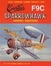 Naval Fighters Number Seventy-Nine: Curtiss F9C Sparrowhawk - Airship Fighters