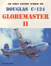 Air Force Legends Number 206: Douglas C-124 Globemaster II