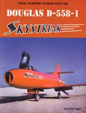 Naval Fighters Number Fifty-Six: Douglas D-558-1 Skystreak