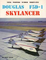 Naval Fighters Number Thirty-Five: Douglas F5D-1 Skylancer