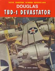 Naval Fighters Number Seventy-One: Douglas TBD-1 Devastator