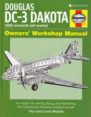 Douglas DC-3 Dakota: Owners' Workshop Manual