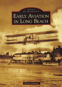 Early Aviation in Long Beach