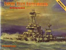 Empire State Battlewagon - The USS New York BB-34