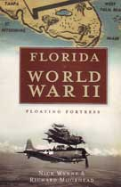 Florida in World War II - Floating Fortress