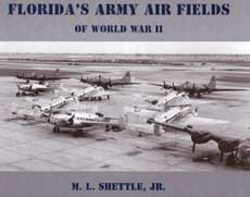 Florida's Army Air Fields of World War II