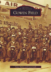 Gowen Field (Idaho): Images of Aviation Series