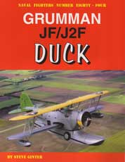 Naval Fighters Number Eighty-Four: Grumman JF/J2F Duck
