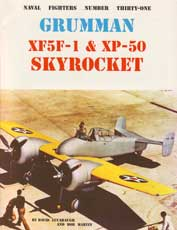 Naval Fighters Number Thirty-One: Grumman XF5F and XP-50 Skyrocket
