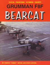 Naval Fighters Number Eighty: Grumman F8F Bearcat