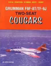 Naval Fighters Number Sixty-Eight: Grumman F9F-8T/TF-9J Two-seat Cougars