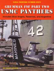 Naval Fighters Number Sixty: Grumman F9F Part Two USMC Panthers - Includes Blue Angels , Reserves and Argentina