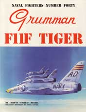 Naval Fighters Number Forty: Grumman F11F Tiger