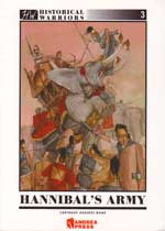 Hannibal's Amry - Carthage Against Rome (Historical Warriors Series)