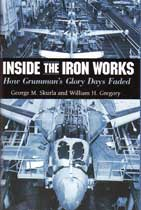 Inside the Iron Works: How Grumman\'s Glory Days Faded