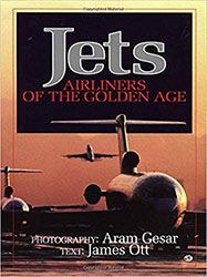Jets: Airliners of the Golden Age