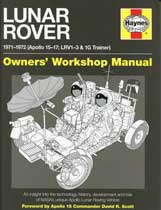Lunar Rover 1971-1972 (Apollo 15-17; LRV1-3 &1G Trainer): Owners' Workshop Manual