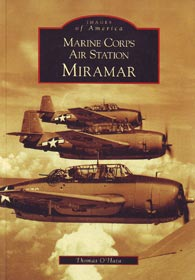 Marine Corps Air Station Miramar: Images of Aviation Series