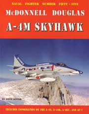 Naval Fighters Number Fifty-Five: McDonnell Douglas A-4M Skyhawk
