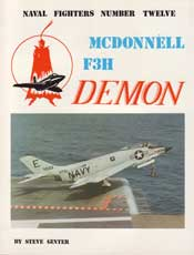 Naval Fighters Number Twelve: McDonnell F3H Demon