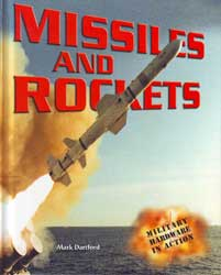 Missiles and Rockets - Military Hardware in Action
