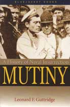 A History of Naval Insurrection: Mutiny