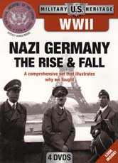 DVD: Military Heritage WII: Nazi Germany the Rise and Fall - A comprehensive set that illustrates why we fought