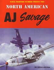 Naval Fighters Number Twenty-Two: North American AJ Savage