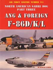 Air Force Legends Number 211: North American Sabre Dog Part Three - Ang & Foreign F-86DKL