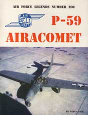 Air Force Legends Number 208: P-59 Airacomet