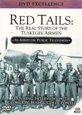DVD: Red Tails: The real Story of the Tuskegee Airmen - Featuring Interviews with George W. Bush and Colin Powell