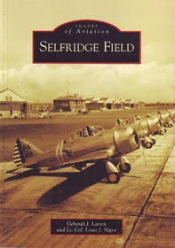 Selfridge Field (Michigan): Images of Aviation Series