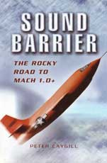 Sound Barrier - The Rocky Road to MACH 1.0+