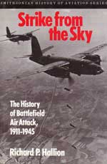STRIKE FROM THE SKY: The History of BAttlefield Air Attack 1911-1945(Smithsonian History of Aviation and Spaceflight Series)