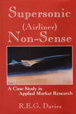 Supersonic (Airliner) Non-Sense: A Case Study in Applied Market Research
