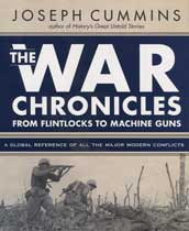 The War Chronicles: From Flintlocks to Machine Guns - A Global Reference of all the Major Modern Conflicts