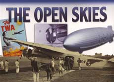 The Open Skies: The Way We Were Series