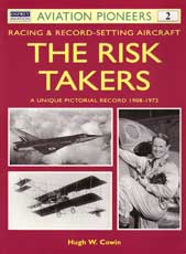 The Risk Takers: Racing and Record Setting Aircraft, 1908 - 1972