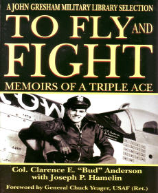 To Fly And Flight: Memoirs of a Triple Ace