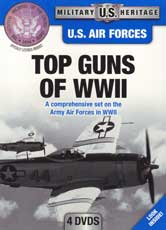 DVD: Military Heritage: U.S. Air Forces - Top Guns of WWII: A Comprehensive set on the Army Air Forces in WWII