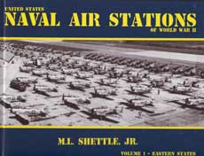 United States Naval Air Stations of World War II Vol. 1