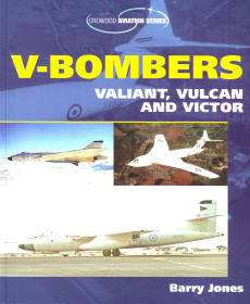 V-Bombers: Valiant, Vulcan and Victor