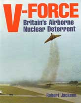 V-Force Britain's Airborne Nuclear Deterrent