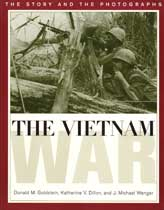 The Vietnam War - The Story and Photographs