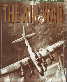 The Air War - World War II Chronicles